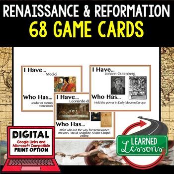 World History Renaissance and Reformation 68 I Have Who Ha