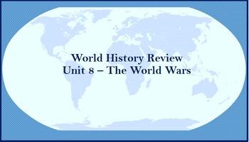 World History Review (World Wars)