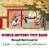 Ancient Civilizations Test Bank for World History (MS Word)