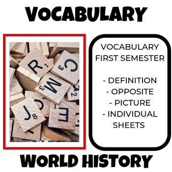 World History Vocabulary First Semester
