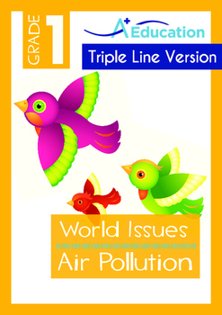 World Issues - Air Pollution (I) - Grade 1 ('Triple-Track