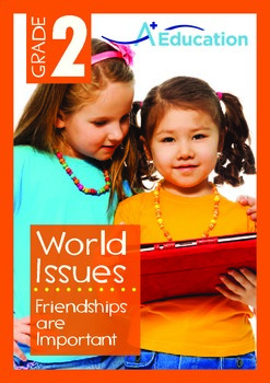 World Issues - Friendships are Important - Grade 2