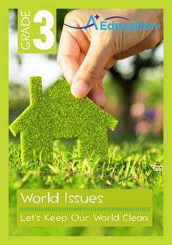 World Issues - Let's Keep the World Clean - Grade 3