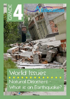 World Issues - Natural Disasters: What is an Earthquake? -