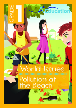 World Issues - Pollution at the Beach - Grade 1