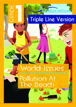 World Issues - Pollution At The Beach - Grade 1 ('Triple-T