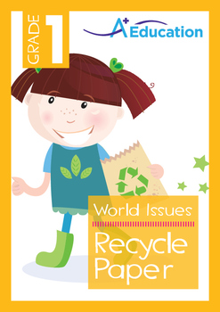 World Issues - Recycle Paper - Grade 1
