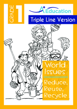 World Issues - Reduce Reuse Recycle (I) - Grade 1 ('Triple