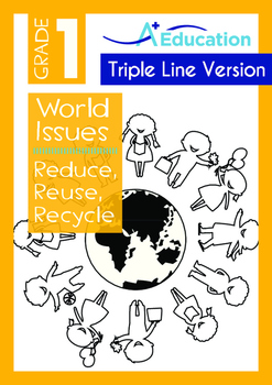 World Issues - Reduce Reuse Recycle (II)- Grade 1 ('Triple