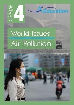 World Issues - Air Pollution - Grade 4