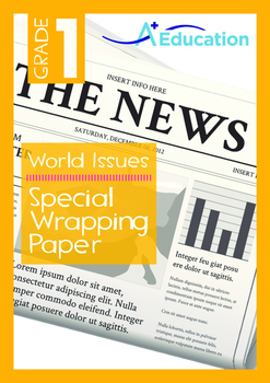 World Issues - Special Wrapping Paper - Grade 1