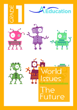 World Issues - The Future (II) - Grade 1