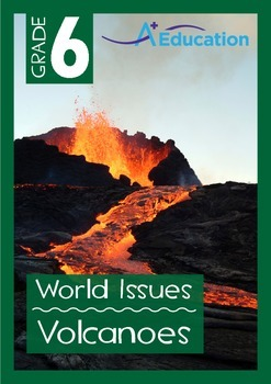 World Issues - Volcanoes - Grade 6