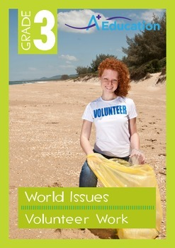 World Issues - Volunteer Work - Grade 3