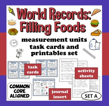 World Records: Filling Foods - measurement units task card