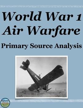 World War 1 Air Warfare Primary Source Analysis
