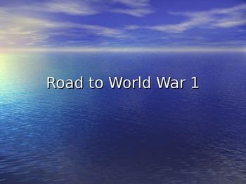 World War 1- Road to War