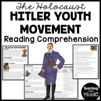 World War 2- Hitler Youth Movement Reading Comprehension W