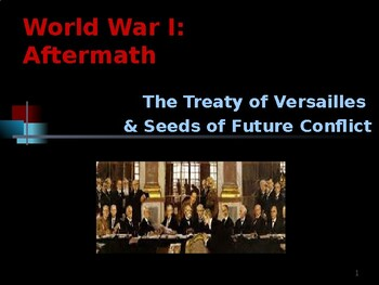 World War I - Aftermath - Seeds of Future Conflict & the T