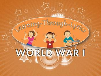 "World War I ""Learning Through Lyrics"" Lesson"