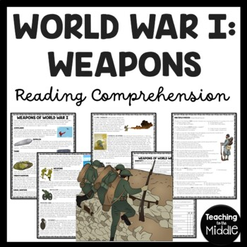 World War I- Modern Warfare weapons reading comprehension