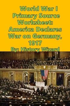 World War I Primary Source Worksheet: America Declares War