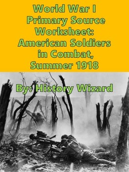 World War I Primary Source Worksheet: American Soldiers in