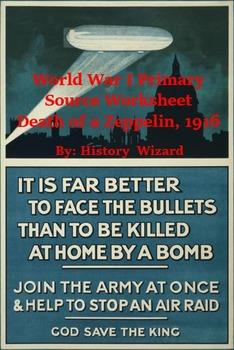 World War I Primary Source Worksheet: Death of a Zeppelin, 1916