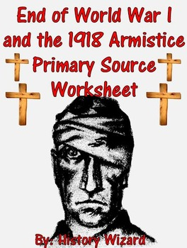 End of World War I and the 1918 Armistice Primary Source W