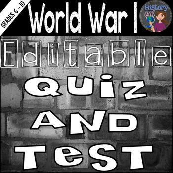 World War I Quiz and Test {Editable}