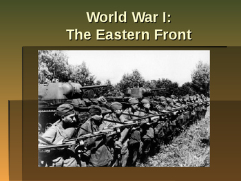 World War I - The Eastern Front
