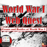 "World War I Webquest ""Battles and Fronts"" (World History)"