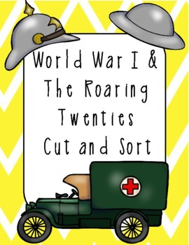 World War I and the Roaring 20's Cut and Sort