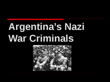 World War II - European Theater - Argentina's Nazi Criminals