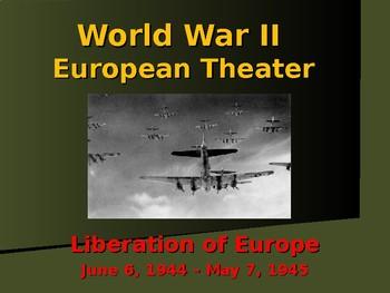 World War II - European Theater - Liberating Europe