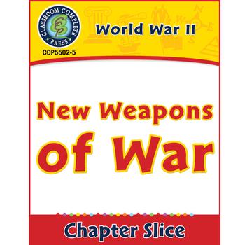 World War II: New Weapons of War Gr. 5-8