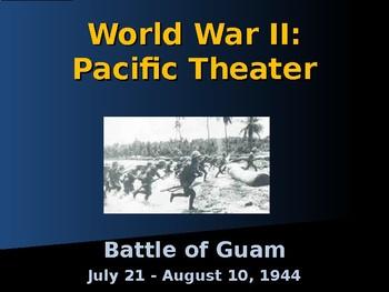 World War II - Pacific Theater - Battle of Guam