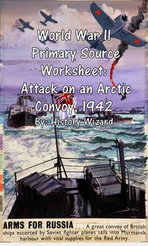 World War II Primary Source Worksheet: Attack on an Arctic