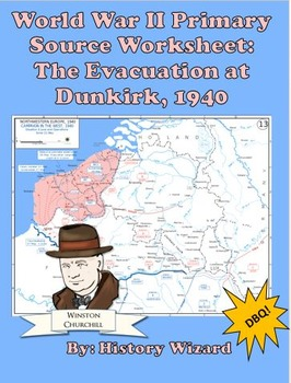 World War II Primary Source Worksheet: The Evacuation at D