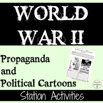 World War II Propaganda and Political Cartoons Station Activities