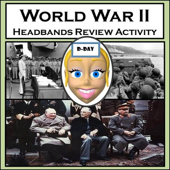 World War II Review Activity - Based on HEADBANDS Game - 9