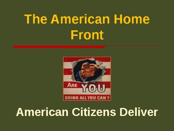 World War II - The American Homefront