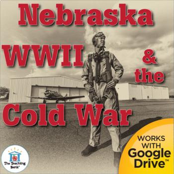 World War II and the Cold War in Nebraska Interactive Notebook