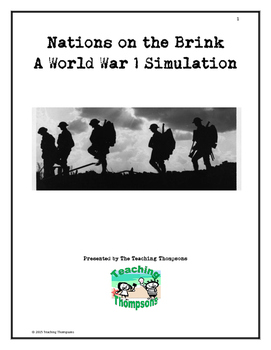 World War One Classroom Simulation - Simulate the start of