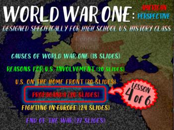 World War One: U.S. Perspective - PART 4 PROPAGANDA