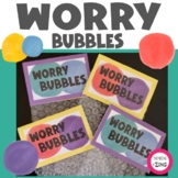 Worry Bubbles- Anxiety Activity