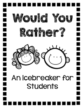 Would You Rather? An Icebreaker for Students
