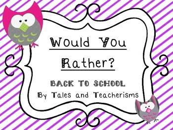 Would You Rather - BACK TO SCHOOL VERSION