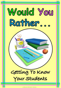 Would You Rather ... Back to School or End of Year Fun, Pr
