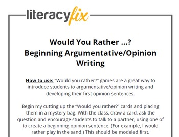 Would You Rather - Beginning Argumentative/Opinion Writing